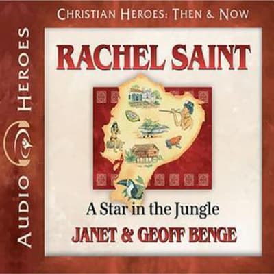 Rachel Saint by Janet Benge audiobook