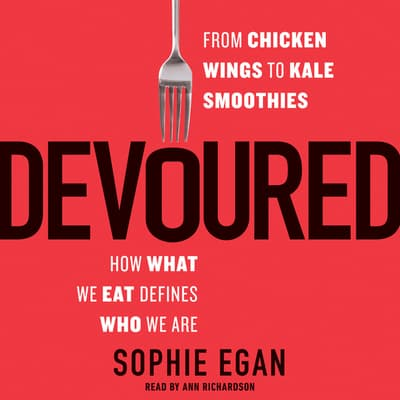 Devoured by Sophie Egan audiobook
