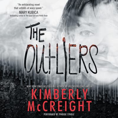 The Outliers by Kimberly McCreight audiobook