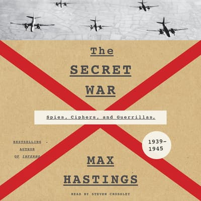 The Secret War by Max Hastings audiobook