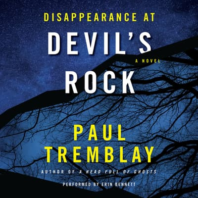 Disappearance at Devil's Rock by Paul Tremblay audiobook