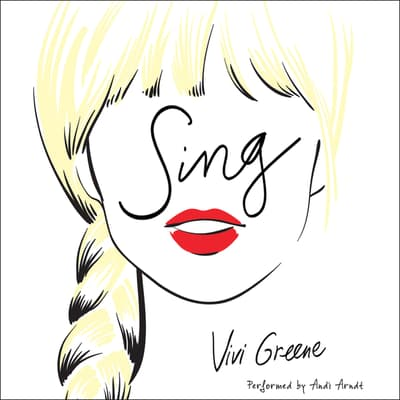 Sing by Vivi Greene audiobook