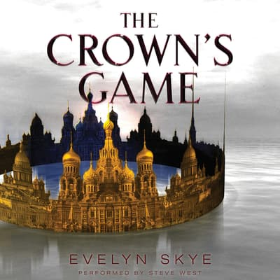 The Crown's Game by Evelyn Skye audiobook