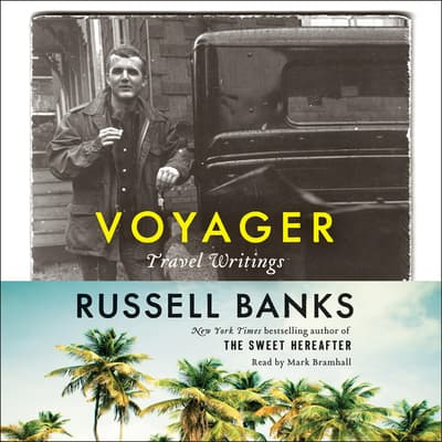 Voyager by Russell Banks audiobook