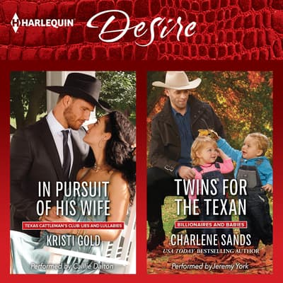 In Pursuit of His Wife & Twins for the Texan by Kristi Gold audiobook