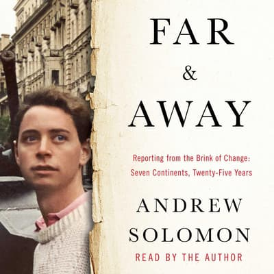 Far and Away by Andrew Solomon audiobook