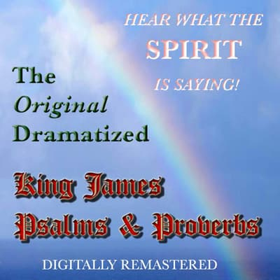 The Original Dramatized King James—Psalms & Proverbs by various narrators audiobook
