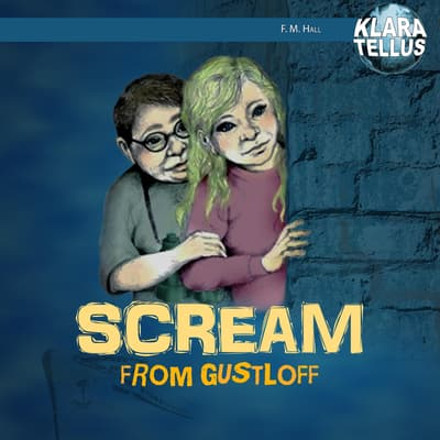 Scream from Gustloff by Monica Hall audiobook