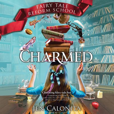 Charmed by Jen Calonita audiobook