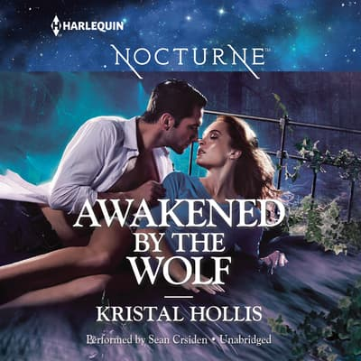 Awakened by the Wolf by Kristal Hollis audiobook