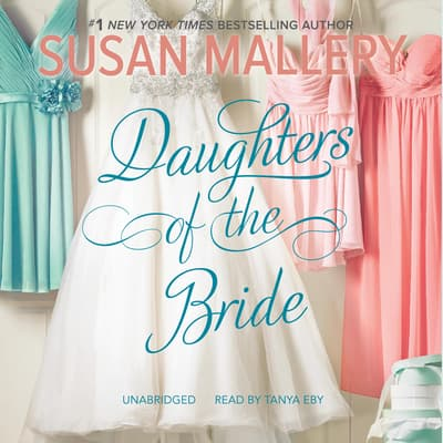 Daughters of the Bride by Susan Mallery audiobook