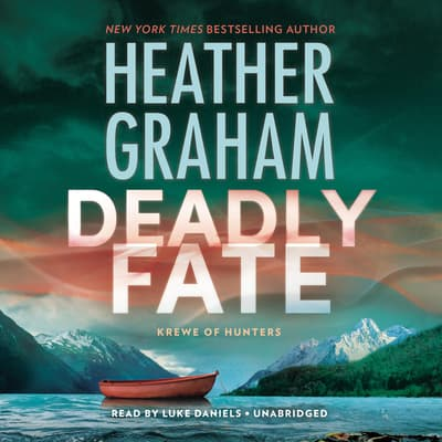 Deadly Fate by Heather Graham audiobook