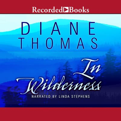 In Wilderness by Diane Thomas audiobook