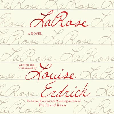 LaRose by Louise Erdrich audiobook