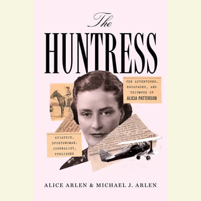 The Huntress by Alice Arlen audiobook