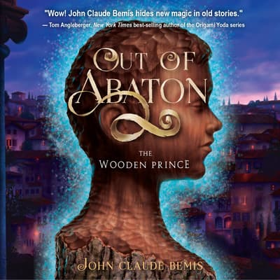 Out of Abaton, Book 1 by John Claude Bemis audiobook