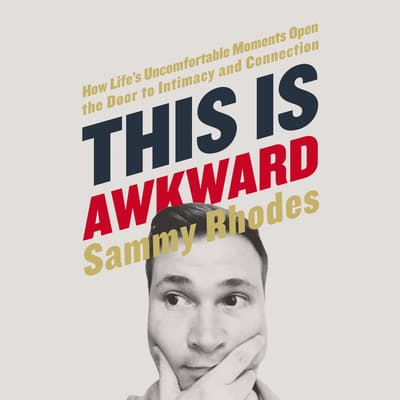 This is Awkward by Sammy Rhodes audiobook