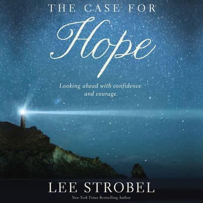 The Case for Hope by Lee Strobel audiobook