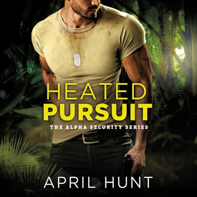 Heated Pursuit by April Hunt audiobook