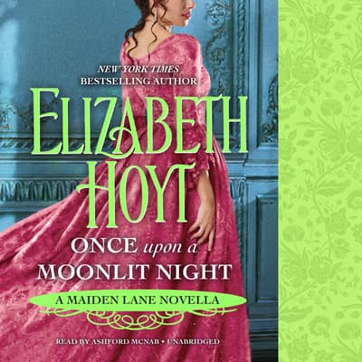 Once Upon a Moonlit Night by Elizabeth Hoyt audiobook