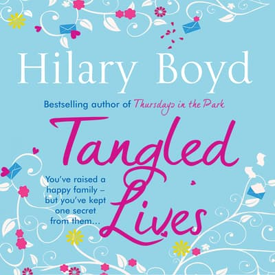 Tangled Lives by Hilary Boyd audiobook