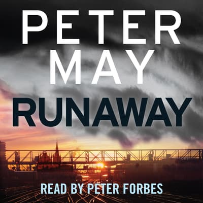 Runaway by Peter May audiobook