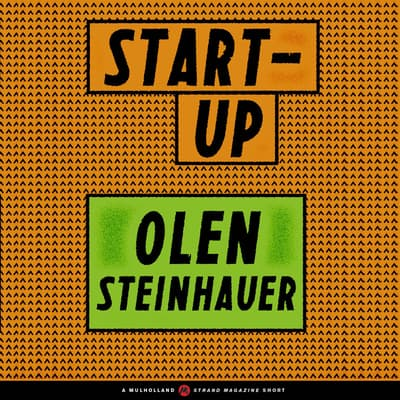 Start-Up by Olen Steinhauer audiobook