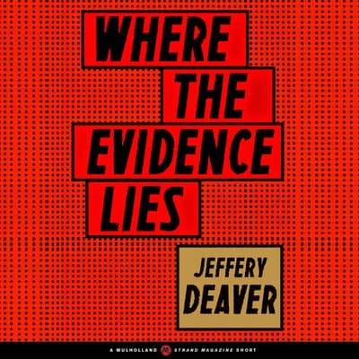 Where the Evidence Lies by Jeffery Deaver audiobook