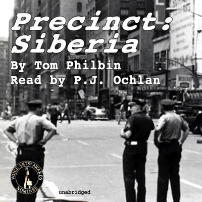 Precinct: Siberia by Tom Philbin audiobook