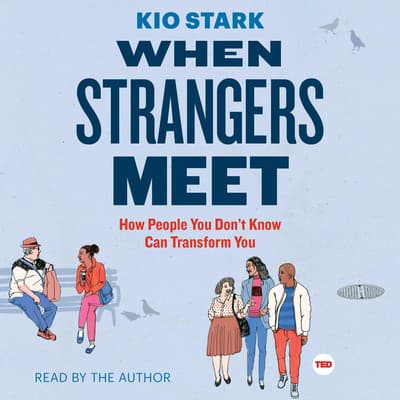 When Strangers Meet by Kio Stark audiobook