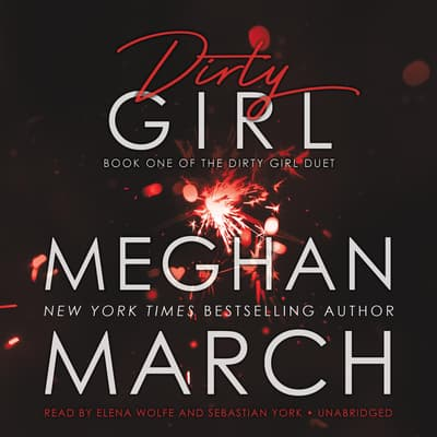 Dirty Girl by Meghan March audiobook