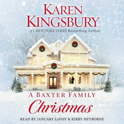 A Baxter Family Christmas by Karen Kingsbury audiobook