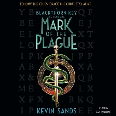 Mark of the Plague by Kevin Sands audiobook