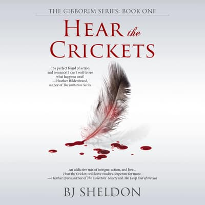 Hear the Crickets by BJ Sheldon audiobook