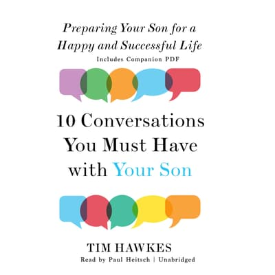 Ten Conversations You Must Have with Your Son by Tim Hawkes audiobook