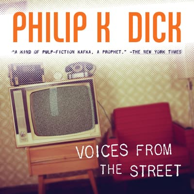 Voices from the Street by Philip K. Dick audiobook