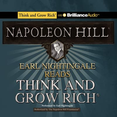 Earl Nightingale Reads Think and Grow Rich by Napoleon Hill audiobook