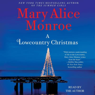 A Lowcountry Christmas by Mary Alice Monroe audiobook