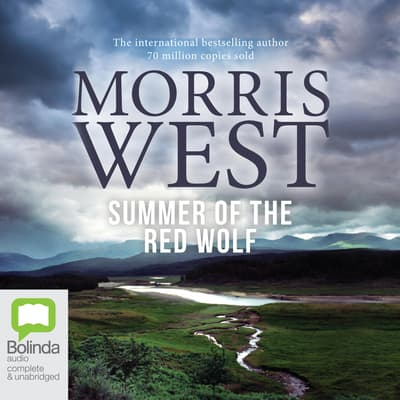 Summer of the Red Wolf by Morris West audiobook