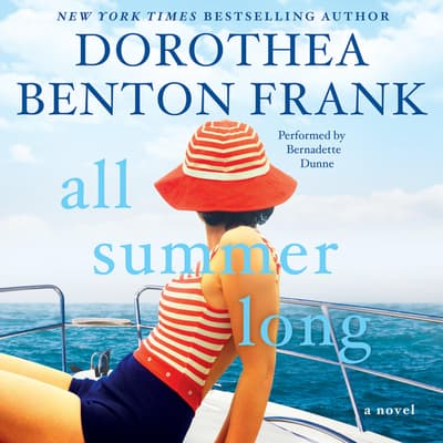 All Summer Long by Dorothea Benton Frank audiobook