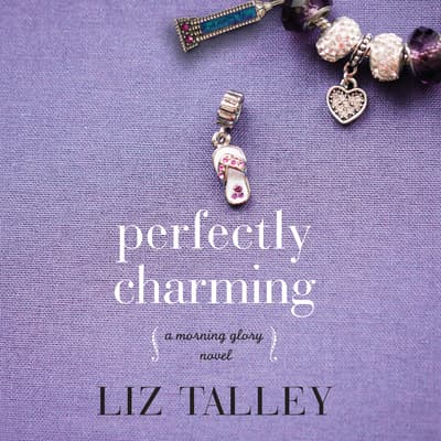 Perfectly Charming by Liz Talley audiobook