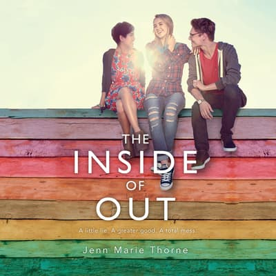 The Inside of Out by Jenn Marie Thorne audiobook