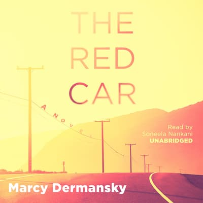 The Red Car by Marcy Dermansky audiobook