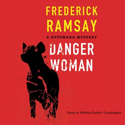 Danger Woman by Frederick Ramsay audiobook