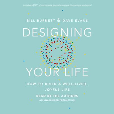Designing Your Life by William Burnett audiobook