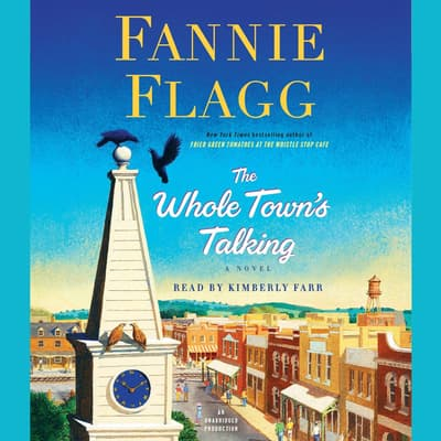 The Whole Town's Talking by Fannie Flagg audiobook