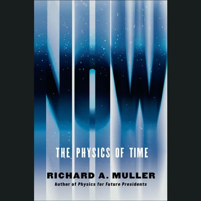 Now by Richard A. Muller audiobook