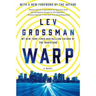 Warp by Lev Grossman audiobook