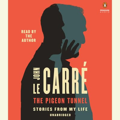 The Pigeon Tunnel by John le Carré audiobook