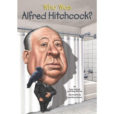Who Was Alfred Hitchcock? by Pamela D. Pollack audiobook